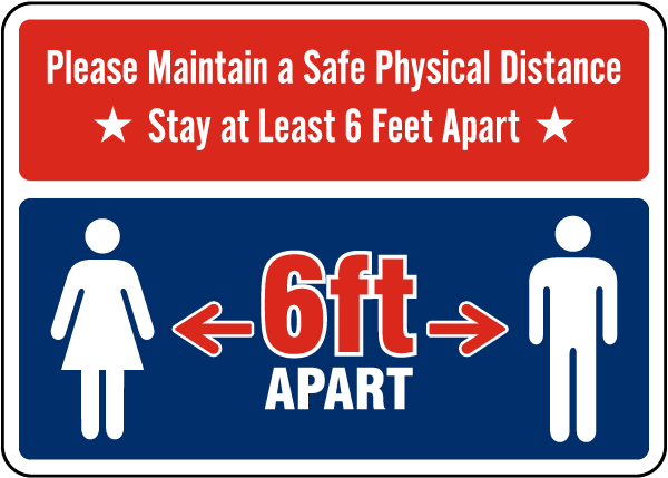 Stay 6 Feet Apart Sign