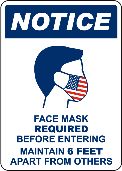 Notice Face Mask Required Sign