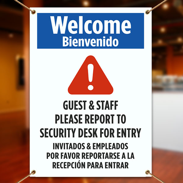 Bilingual Welcome Guest & Staff Please Report To Security Desk For Entry Banner