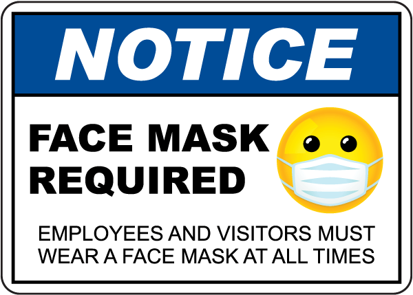 Notice Face Mask Required Employeess and Visitors Sign