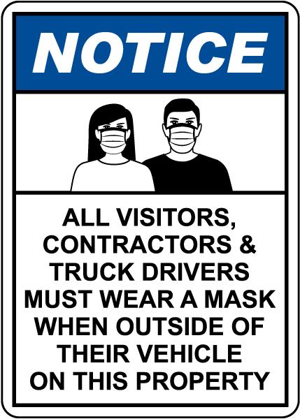 Notice Visitors, Contractors & Truck Drivers Must Wear A Mask Sign