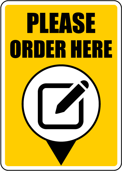 Please Order Here Sign