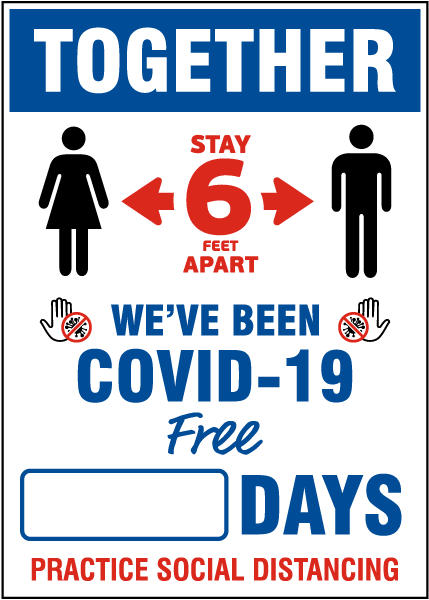 Together We've Been COVID-19 Free Social Distancing Scoreboard