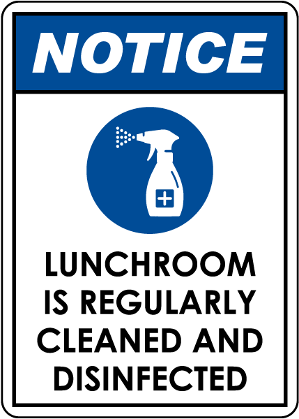 Notice Lunchroom is Regularly Cleaned and Disinfected Sign