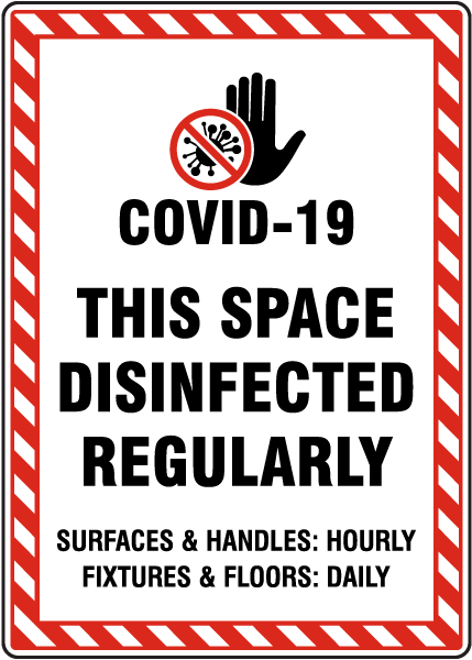 This Space Disinfected Regularly Sign