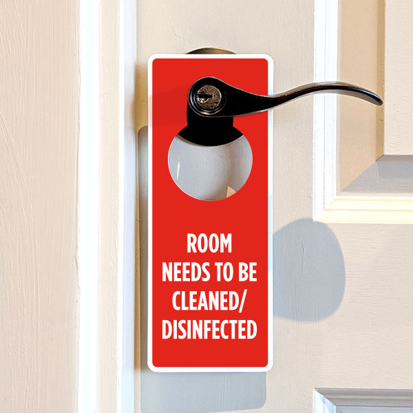 Room Needs to be Cleaned / Disinfected Door Hanger