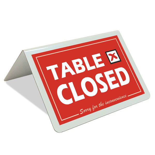 Table Closed Tent Sign