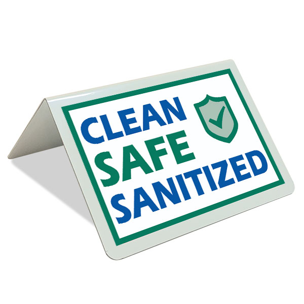 Clean Safe Sanitized Tent Sign