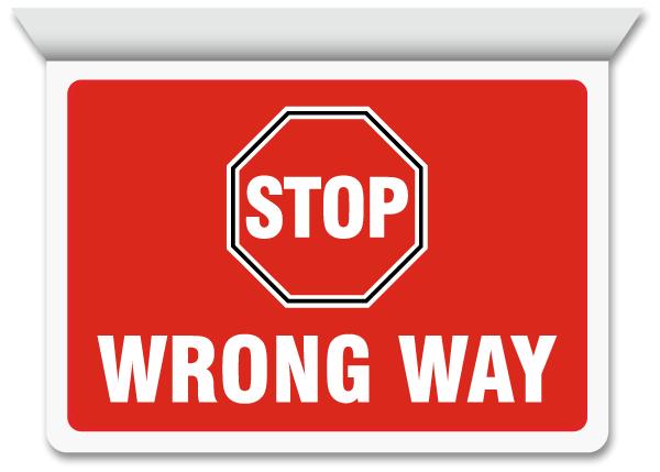 Stop Wrong Way Horizontal Projecting Sign