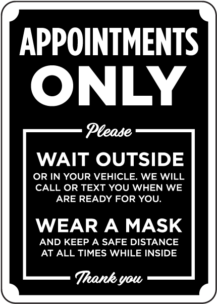 Appointments Only Black Sign