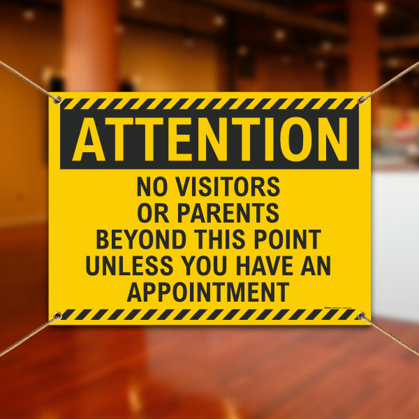 Attention No Visitors or Parents Banner