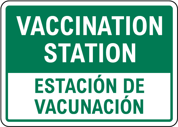 Bilingual Vaccination Station Sign