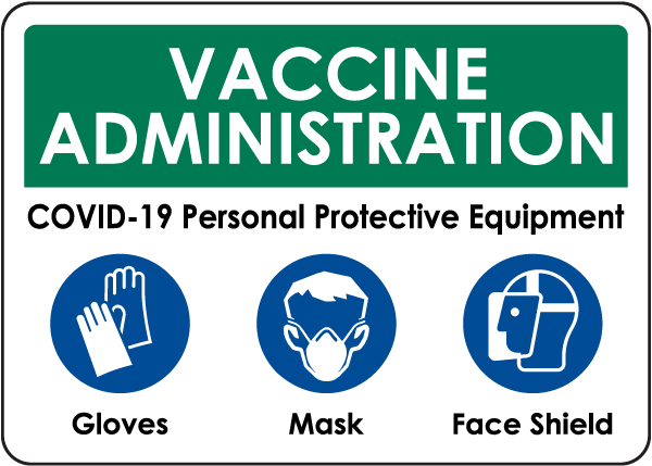 Vaccine Administration PPE Sign