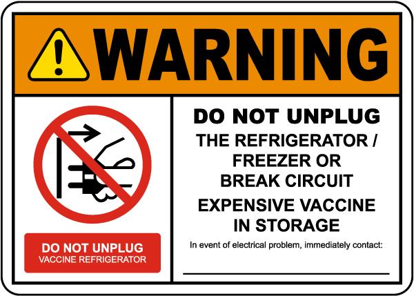 Warning Do Not Unplug Vaccine Storage Sign