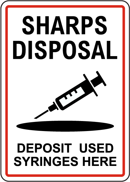 Sharps Disposal Used Syringes Here Sign