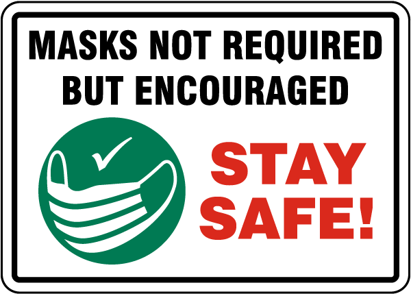 Masks Not Required But Encouraged Sign