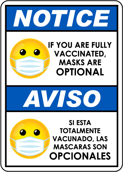 Bilingual Notice Fully Vaccinated Masks Are Optional Sign