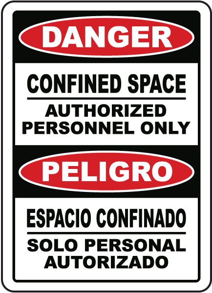 Bilingual Confined Space Authorized Personnel Only Sign