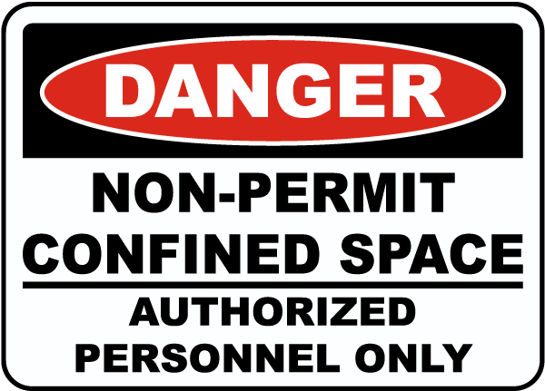 Non-Permit Confined Space Sign