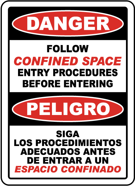 Bilingual Confined Space Follow Entry Procedures Sign