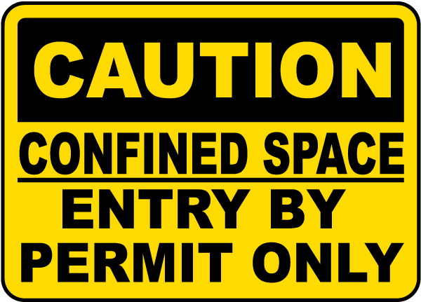 Caution Entry By Permit Only Sign