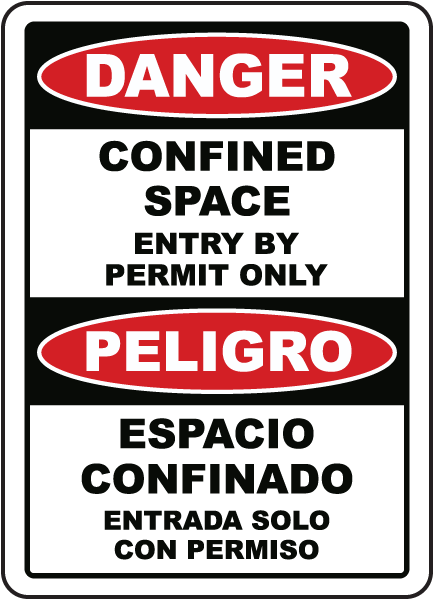 Bilingual Confined Space Entry By Permit Only Label