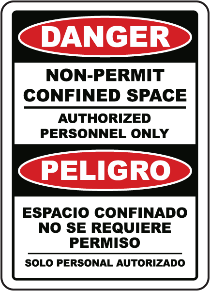 Bilingual Danger Non-Permit Confined Space Label