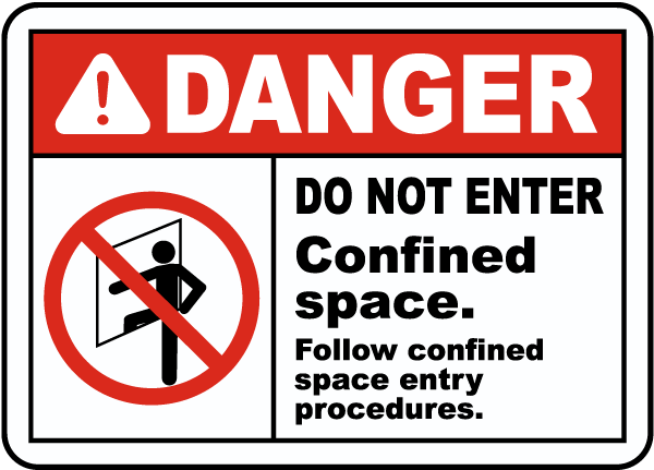 Danger Follow Entry Procedures Sign