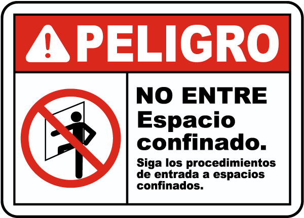 Spanish Danger Follow Entry Procedures Sign
