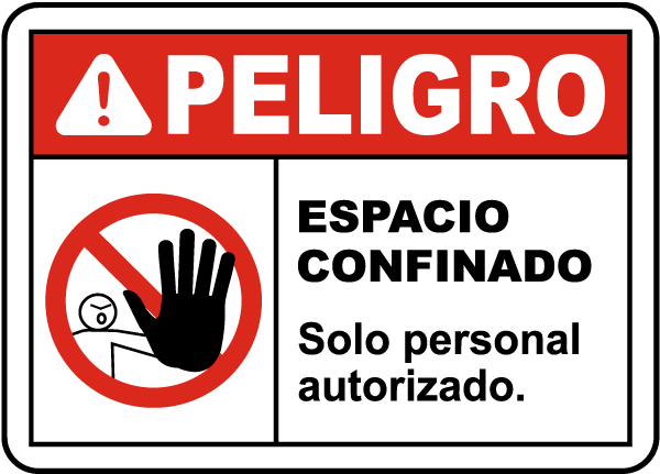 Spanish Confined Space Authorized Personnel Only Sign