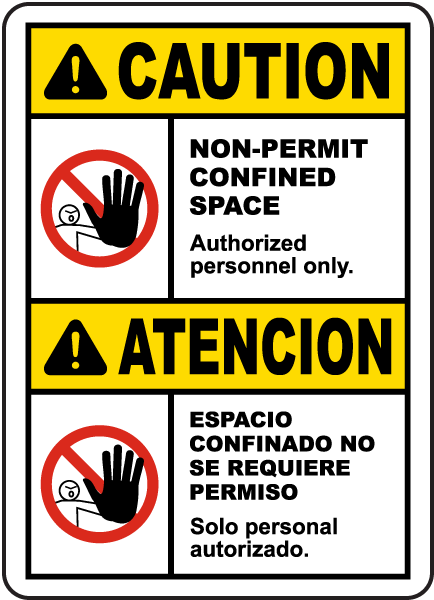 Bilingual Caution Non-Permit Confined Space Label