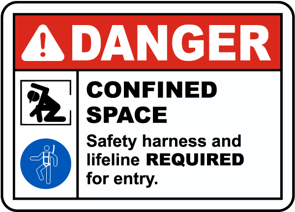 Safety Harness and Lifeline Required For Entry Label