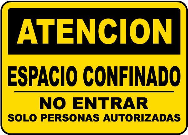 Spanish Caution Do Not Enter Unless Authorized Sign