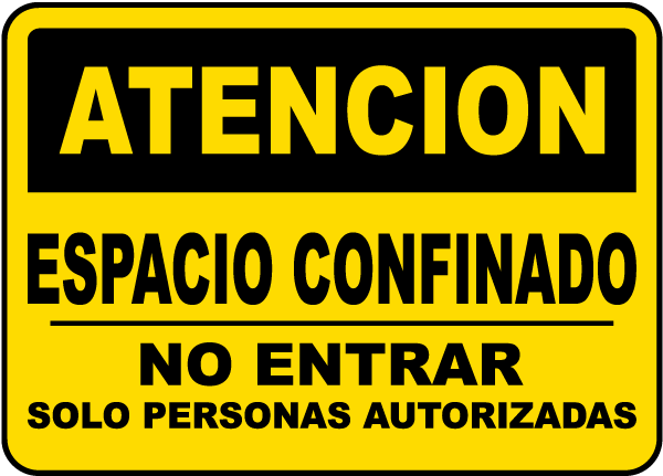Spanish Caution Confined Space Do Not Enter Sign