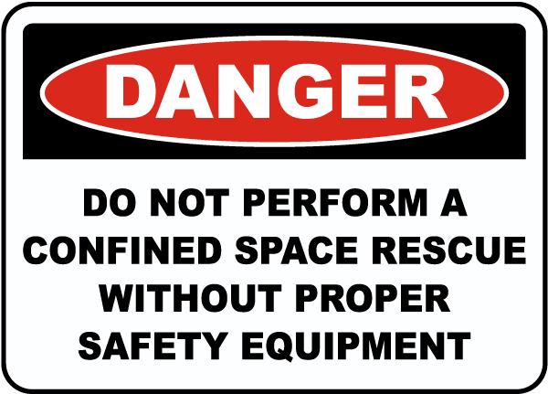 Do Not Perform A Rescue Without Equipment Sign