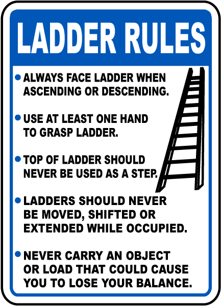 Ladder Rules Sign E1500 By
