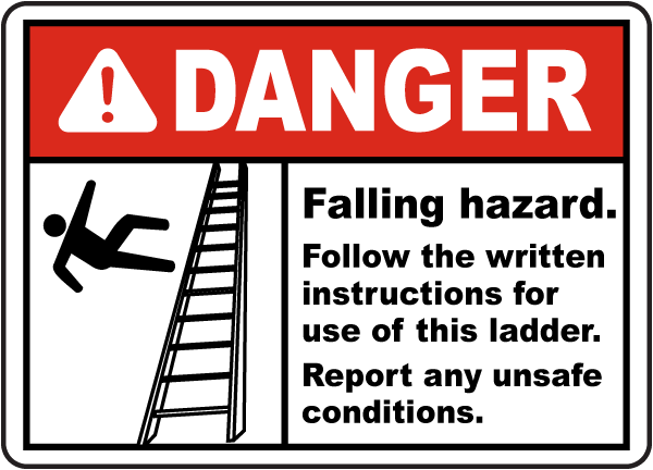 Falling Hazard Follow Instructions Sign