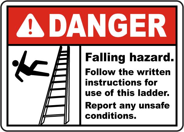 Falling Hazard Follow Instructions Sign