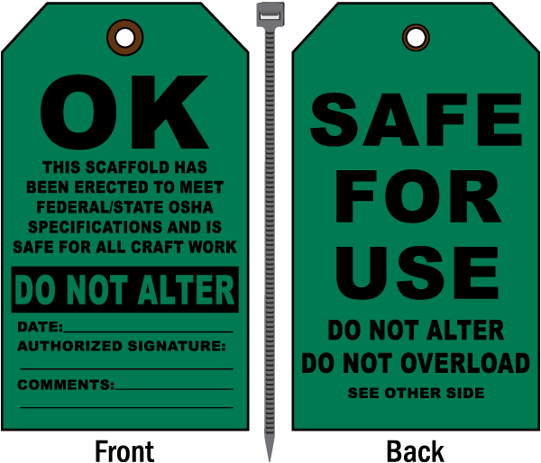 Scaffold Safe For Use Do Not Alter Tag