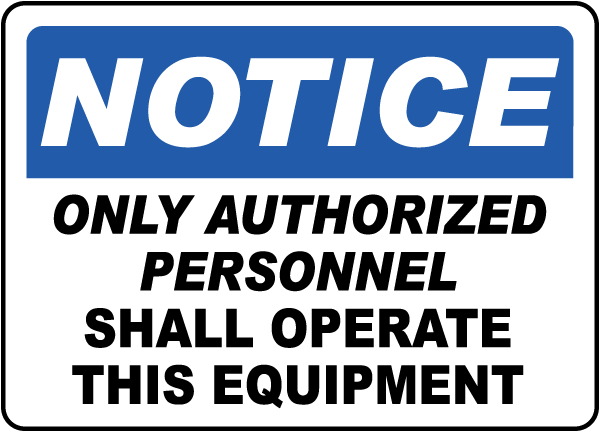 Only Authorized Personnel Label