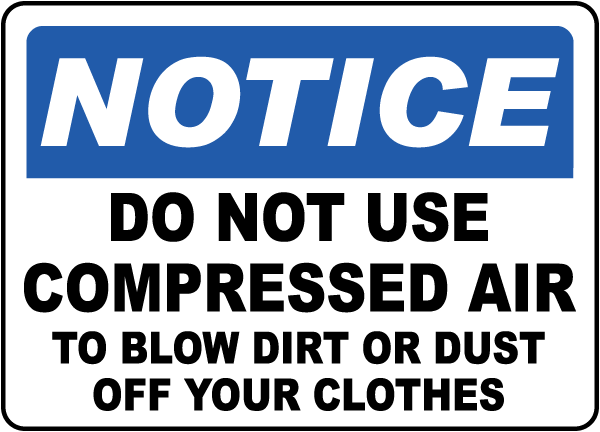 Do Not Use Air To Blow Dirt Off Label