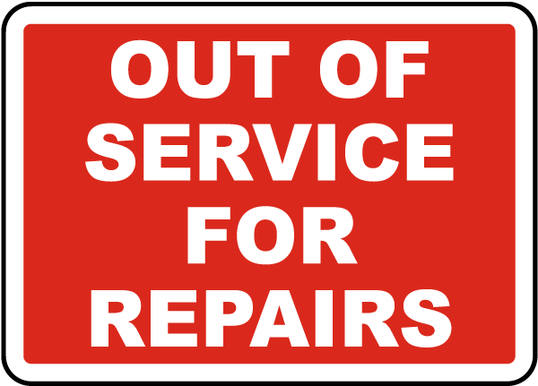 Out of Service For Repairs Label
