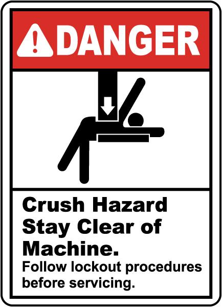 Crush Hazard Stay Clear Machine Sign