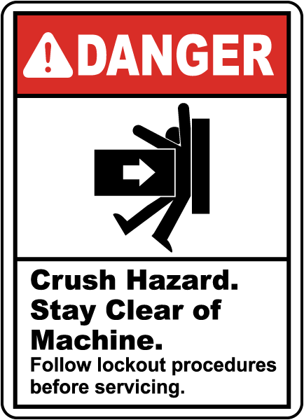 Danger Crush Hazard. Stay Clear of Machine, E2203