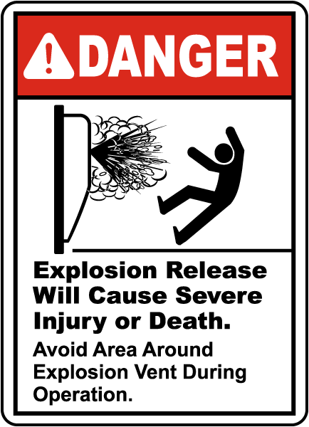 Avoid Area Around Explosion Vent Sign