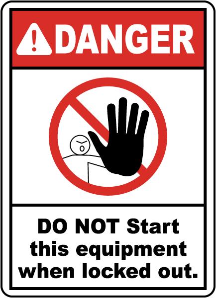 Do Not Start This Equipment Sign