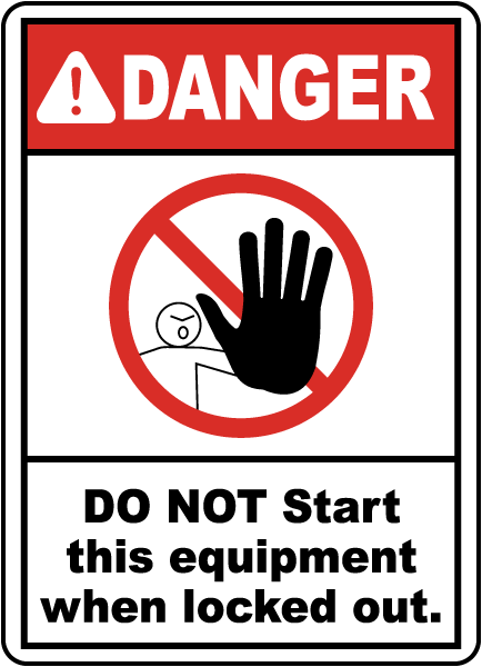Do Not Start This Equipment Sign