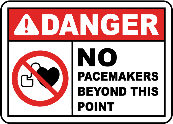 No Pacemakers Beyond This Sign