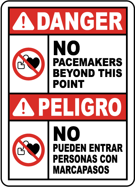 Bilingual No Pacemakers Beyond This Point Sign