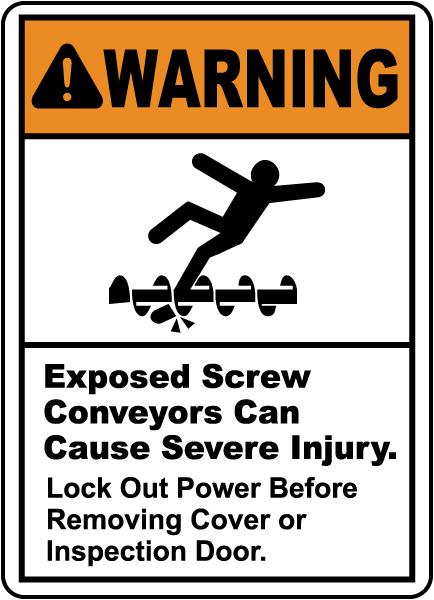 Exposed Screw Conveyors Sign